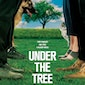 Filmvoorstelling: Under the tree