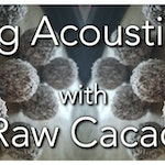 Relaxing Acoustic Music with Raw Cacao
