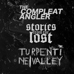 Turpentine Valley I Stories From The Lost I The Compleat Angler