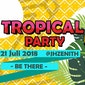 Tropical Party 2018