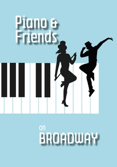 Piano & Friends Broadway