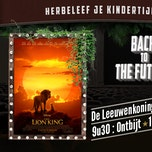 Back To The Future: De Leeuwenkoning